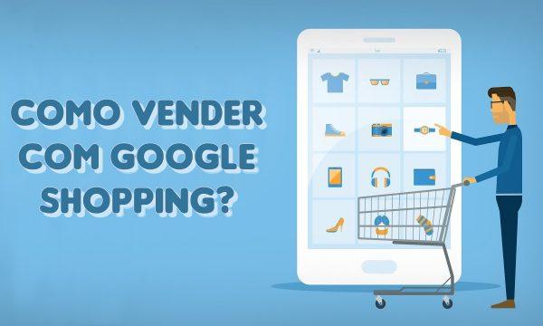 Como vender com Google Merchant Center